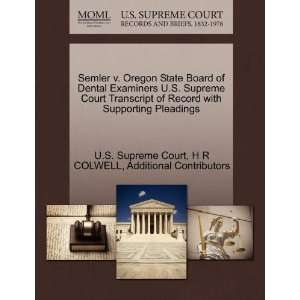 Semler v. Oregon State Board of Dental Examiners U.S