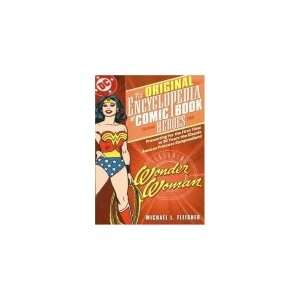 The Original Encyclopedia of Comic Book Heroes Featuring Wonder Woman