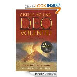 ): Love in the First Century The Christian Centuries, Book 1: Giselle
