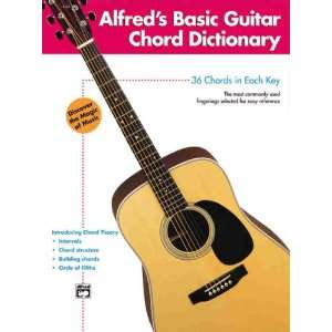 Alfreds Basic Guitar Chord Dictionary (Alfreds Basic Guitar