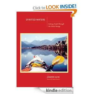 Spirited Waters: Soloing South Through the Inside Passage: Jennifer