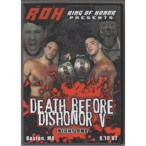 Ring Of Honor   Death Before Dishonor V   Night One   8.10