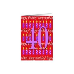 40 Years Old Lit Candle Happy Birthday Card Toys & Games