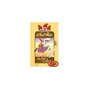 San Jorge y El Dragon   Las Tres Mellizas (Spanish Edition