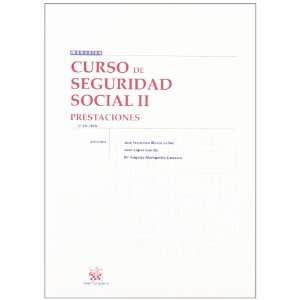 Curso de Seguridad Social II. Prestaciones (9788498762501