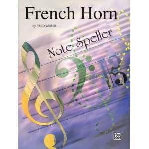 Alfred French Horn Note Speller French Horn Musical