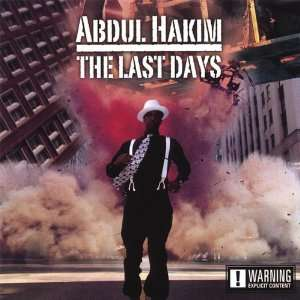 Last Days: Abdul Hakim: Music