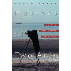 Masters of Two Arts Re creation of European Literatures