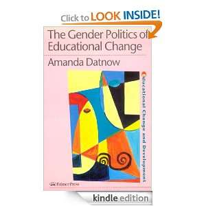 The Gender Politics Of Educational Change (Master Classes in Education