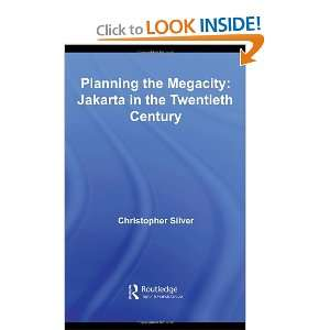 Planning the Megacity Jakarta in the Twentieth Century