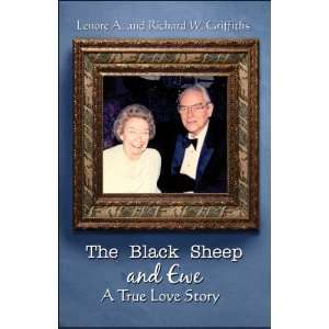 The Black Sheep and Ewe: A True Love Story (9781605630304