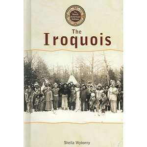 North American Indians The Iroquois, Wyborny, Sheila