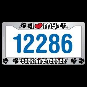 Chrome License plate Frame pet I love my Yorkie