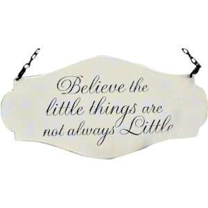 America Retold Believe The Little Things Sign