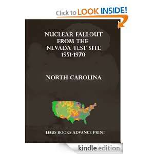 Nuclear Fallout from the Nevada Test Site 1951 1970 in North Carolina