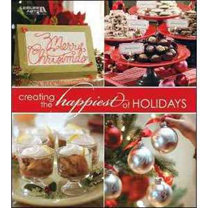 the Happiest of Holidays, Leisure Arts Home, Hobbies & Garden