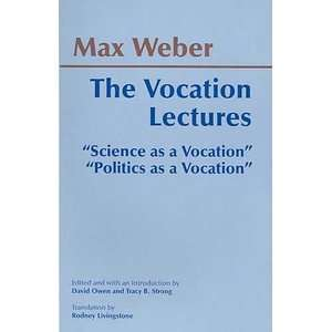 science as a vocation essays Originally published separately, weber's science as a vocation and politics as a vocation stand as the classic formulations of his positions on two related subjects that go to the heart of his thought: the nature and status of science and its claims to authority and the nature and status of political claims and the ultimate justification.