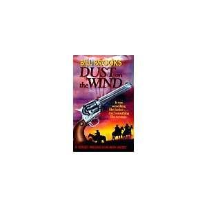 Dust on the Wind (9781564312266) Bill Brooks Books