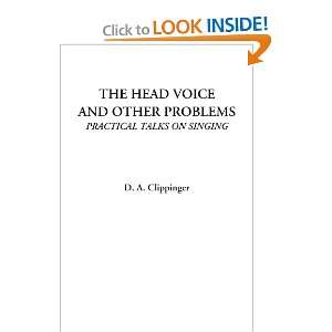 The Head Voice and Other Problems (Practical Talks on