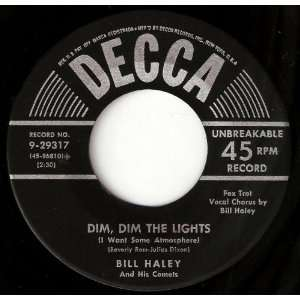 DIM, DIM THE LIGHTS   HAPPY BABY BILL HALEY AND HIS COMETS