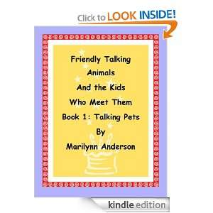 Friendly Talking Animals and the Kids Who Meet Them, Book 1 Talking