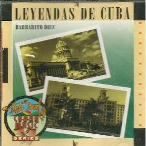 Leyendas De Cuba: Barbarito Diez: Music