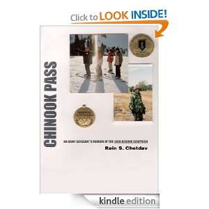 Chinook Pass AN ARMY SERGEANTS MEMOIR OF THE 1999 KOSOVO CAMPAIGN