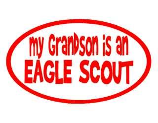 MY GRANDSON EAGLE SCOUT VINYL DECAL 4x7 BOY SCOUTS BSA