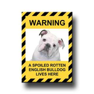 ENGLISH BULLDOG Spoiled Rotten FRIDGE MAGNET No 3 DOG