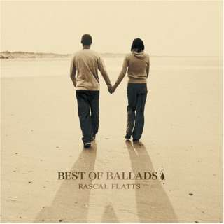 Best of Ballads Rascal Flatts