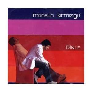 Dinle Mahsun Kirmizigül  Musik