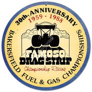 Bakersfield Fuel &Gas 30th Anniversary round metal sign