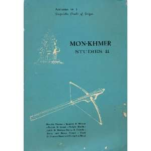 Mon Khmer Studies II: David D. Thomas, Nugyen Dinh Hoa, David