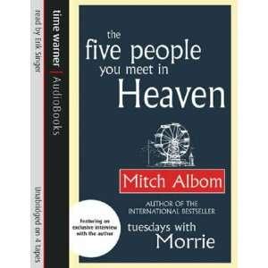 : Five People You Meet in Heaven (9781405500067): Mitch Albom: Books