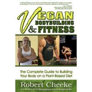 Vegan Bodybuilding & Fitness [Perfect Paperback]  N/A
