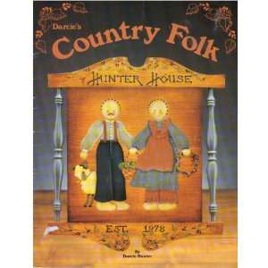 Darcies Country Folk   Hunter House (Tole Painting