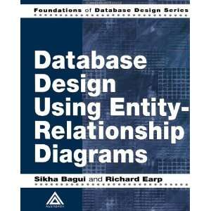 Database Design Using Entity Relationship Diagrams