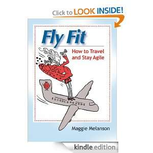 Start reading Fly Fit on your Kindle in under a minute . Dont have