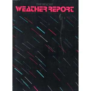Report (An Authentic Rendition of their Musical Style): Weather Report