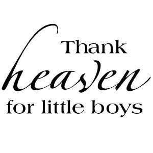 Thank heaven for little boys Vinyl Lettering Wall Sayings Vinyl Wall