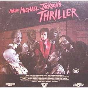Making MICHAEL JACKSONs THRILLER LaserDisc Everything