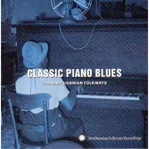 Classic Piano Blues From Smithsonian Various Artists