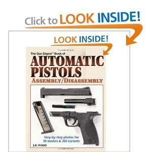 Automatic Pistols Assembly/Disassembly 3rd (Third) Edition