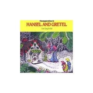 Hansel & Gretel Humperdinck, Douglas, Johnston, Fritzch Music