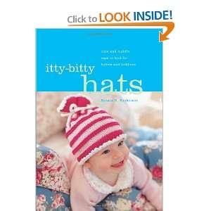 Itty Bitty Hats cute and cuddly caps to knit for babies