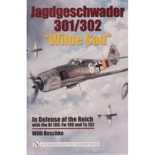 Jagdgeschwader 301/302 Wilde Sau In Defense Of The