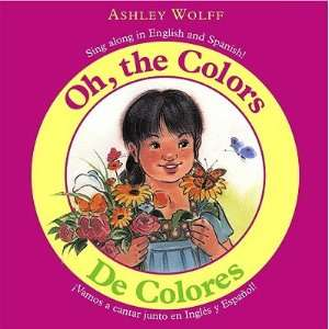De Colores/Oh, The Colors: Vamos A Cantar Junto en Ingles