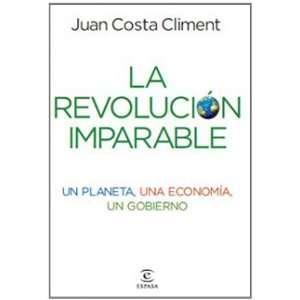 Un planeta, una economia, un gobierno (9788467032925): Juan