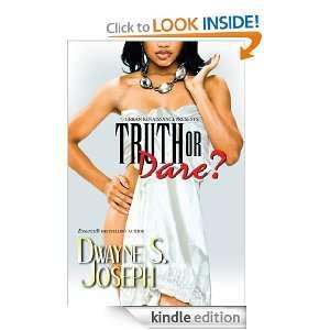 Truth or Dare? (Urban Renaissance) Dwayne S. Joseph