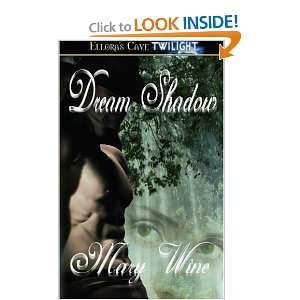 Dream Shadow (1st in Dream series) [Paperback] Mary Wine